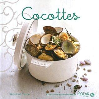 Cocottes (Nouvelles variations gourmandes)
