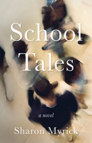 School Tales: A Novel