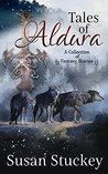 Tales of Aldura: a collection of fantasy stories
