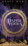 Paper Fools (Hearts and Arrows #1)