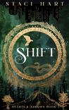 Shift (Hearts and Arrows, #2)
