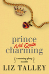 Prince Not Quite Charming (Morning Glory, #2.5)