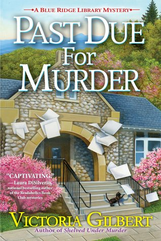 Past Due for Murder (Victoria Gilbert) – Guest Post, Review, & Giveaway