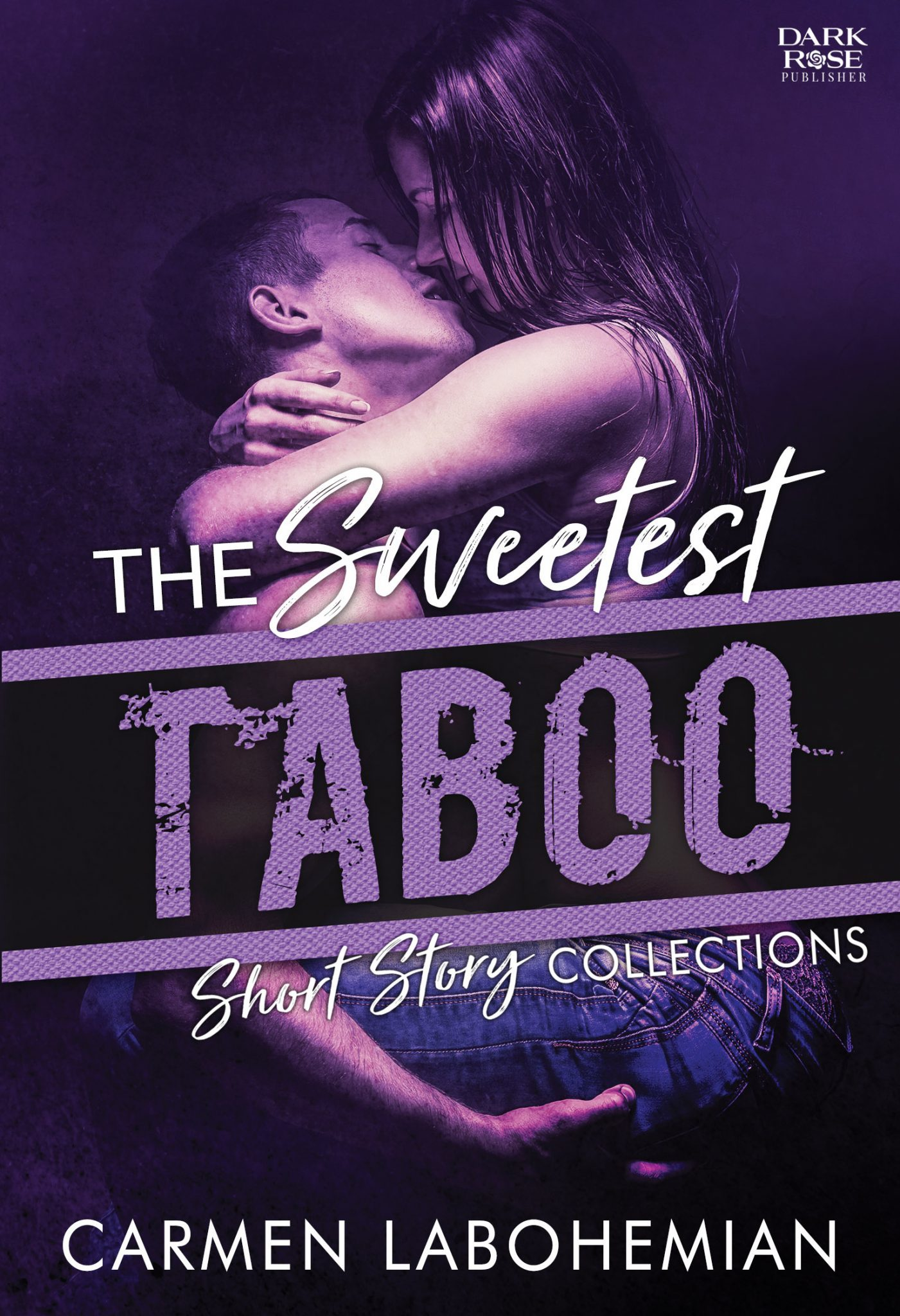 The Sweetest Taboo – Short Story Collections