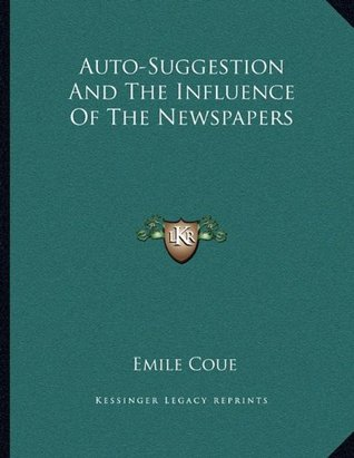 Auto-Suggestion And The Influence Of The Newspapers