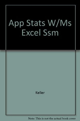 Student solutions manual for Applied statistics with Microsoft Excel