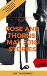 Roses And Thorns: May 2018 Stories: Power Exchange Stories to Begin Your Summer!