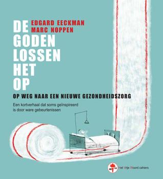 De goden lossen het op (Edgard Eeckman & Marc Noppen)