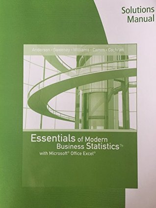 Solutions Manual - Essentials of Modern Business Statistics with Microsoft Excel 7th edition