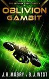 Oblivion Gambit (The Oblivion Saga, #4)
