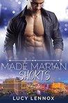 Made Marian Shorts (Made Marian #1.5, 3.4, 3.5, 7.5)