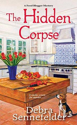 The Hidden Corpse (A Food Blogger Mystery)