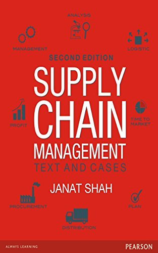 Supply Chain Management: Text and Cases, 2/e