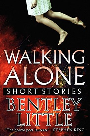 Short Stories - Bentley Little