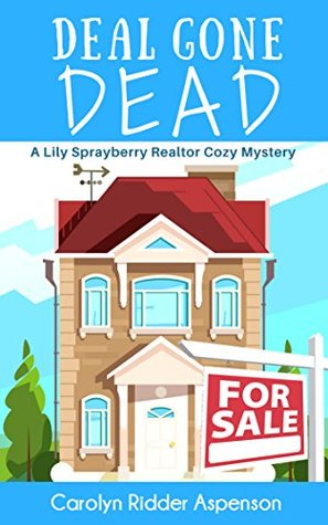 Deal Gone Dead by Carolyn Ridder Aspenson