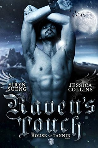 Raven's Touch (House of Tannin, #1)