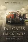 Tailgates & Truck Dates (The Locals Book 1)