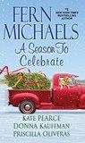 A Season to Celebrate by Fern Michaels
