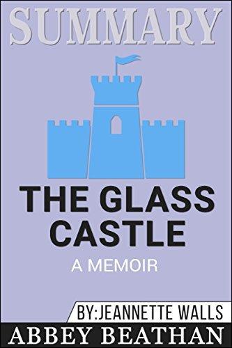 Summary: The Glass Castle: A Memoir