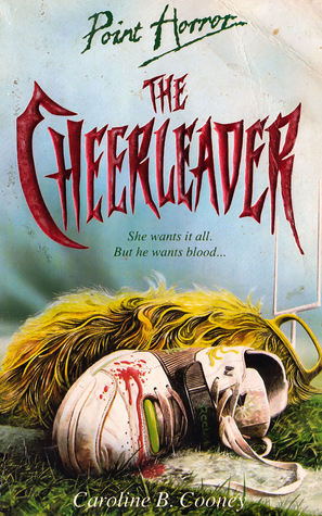 The Cheerleader (Point Horror, #18)