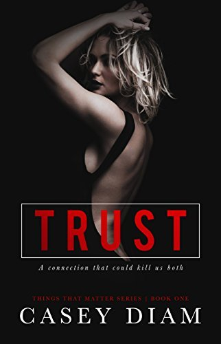 Trust (Things That Matter #1)