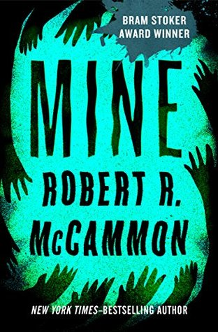 Mine - Robert R. McCammon