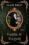 Visions of Pleasure (Enduring Legacy Book 3)