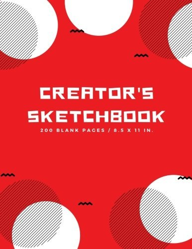Creator's Sketchbook: Blank Drawing Paper for Drawing, Sketching, Doodling, Art (Extra Large, 200 Pages) (Arts and Crafts) (Volume 1)