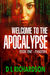 Welcome to the Apocalypse -...
