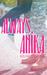 Always Anika