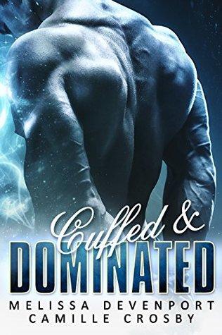Cuffed & Dominated
