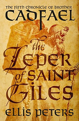 The Leper of Saint Giles (Chronicles of Brother Cadfael #5)