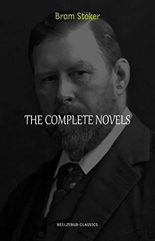Bram Stoker Collection: The Complete Novels