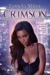 Crimson by Tamela Miles