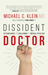 Dissident Doctor by Michael C. Klein