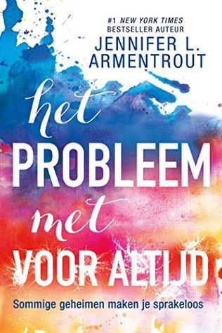 Het probleem met voor altijd by Jennifer L. Armentrout