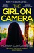 The Girl on Camera by Morgan Dun-Campbell