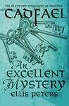 An Excellent Mystery (The Cadfael Chronicles, #11)