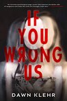 If You Wrong Us (Secrets and Lies Book 2)