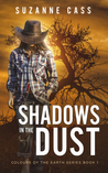 Shadows in the Dust