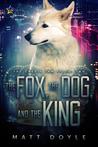 The Fox, the Dog,...