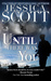 Until There Was You (Coming...