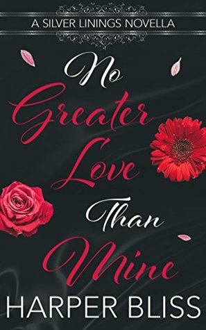 No Greater Love than Mine (Silver Linings, #1)