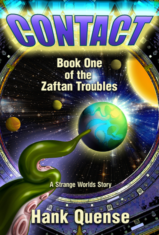 Contact: Book 1 of the Zaftan Troubles