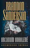 Arcanum odhalené by Brandon Sanderson