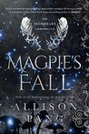 Magpie's Fall (The IronHeart Chronicles Book 2)