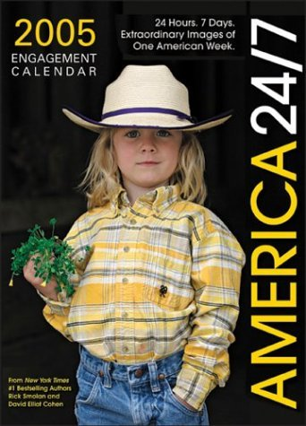 2005 America 24/7 Engagement Calendar