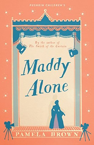 Maddy Alone: Blue Door 2 (Blue Door #2) by Pamela Brown