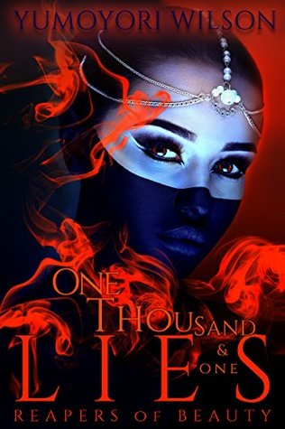 One Thousand & One Lies (Reapers of Beauty, #1)