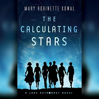 The Calculating Stars by Mary Robinette Kowal (audiobook review)